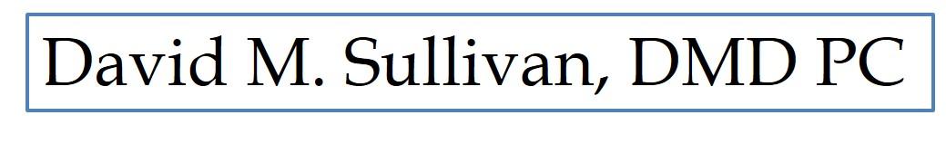 David M. Sullivan DMD PC